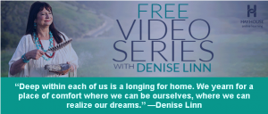 Denise Linn Free Video Series